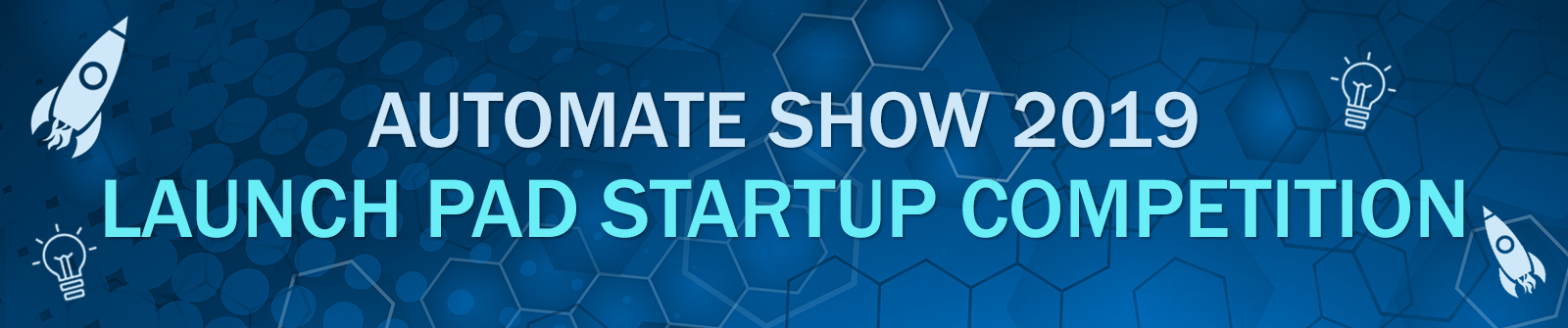 Automate Show 2019 Launch Pad Startup Competition