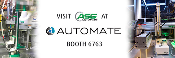 Advancing the Technology of Precision Assembly – The Automate Show - Booth 6763
